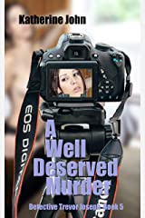 A WELL DESERVED MURDER: A TREVOR JOSEPH CRIME BOOK 5 (TREVOR JOSEPH CRIME BOOKS) Kindle Edition