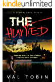 The Hunted: A Horror and Suspense Novel (Storm Lake Stories Book 1)
