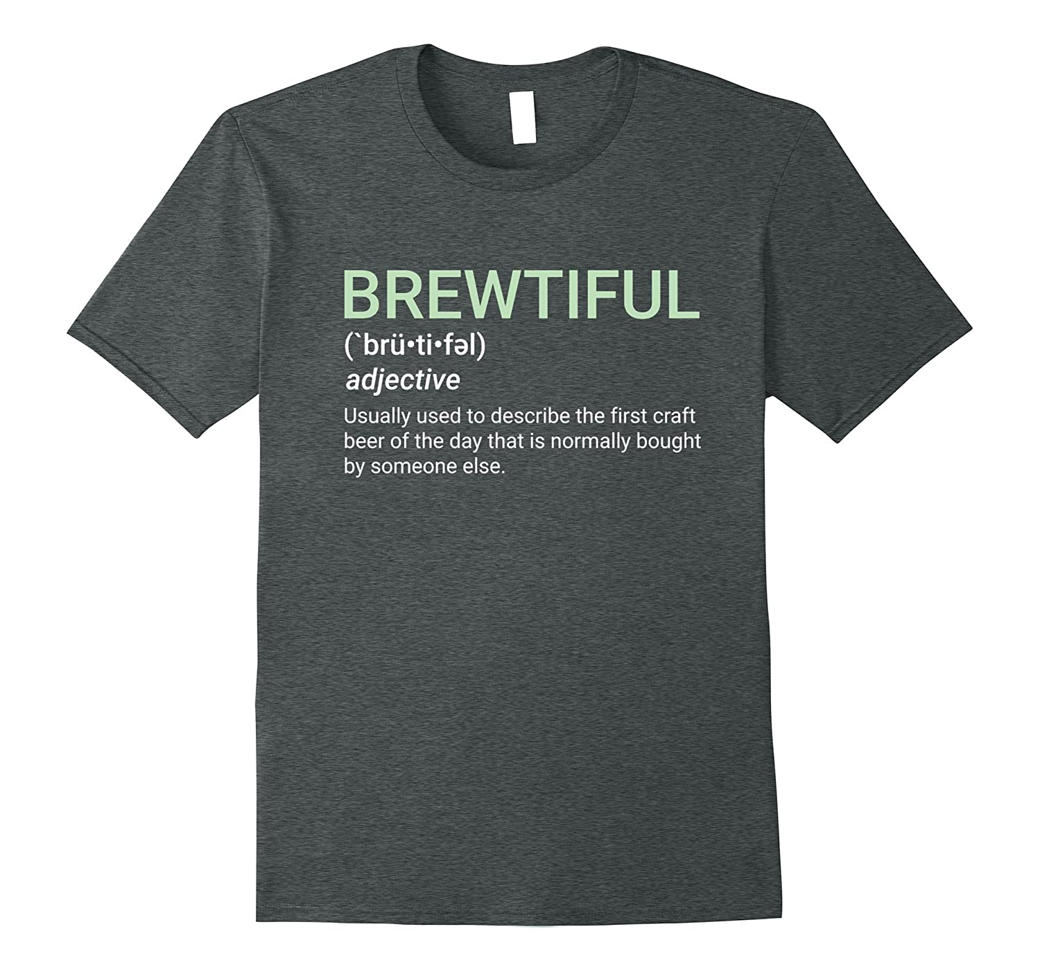 BREWTIFUL Craft Beer Lovers Casual T-Shirt