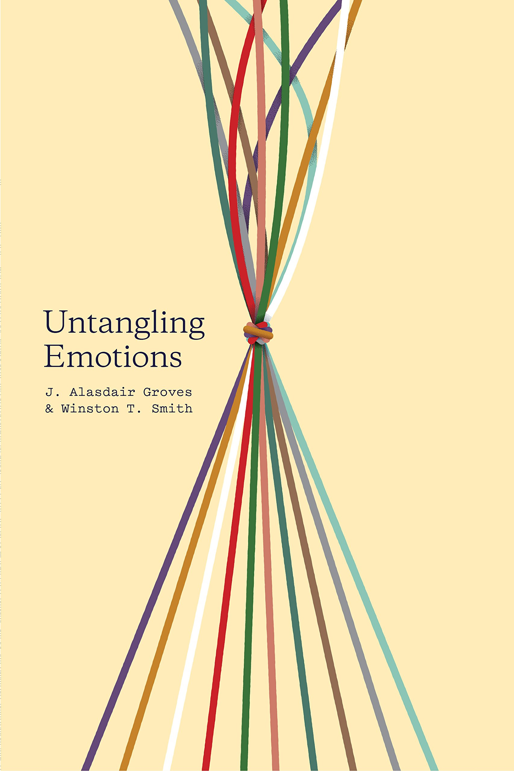 "Untangling Emotions: ""God's Gift of Emotions"": Groves, J. Alasdair, Smith,  Winston T.: 9781433557828: Amazon.com: Books"