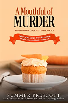 A Mouthful of Murder (Frosted Love Cozy Mysteries Book 4)