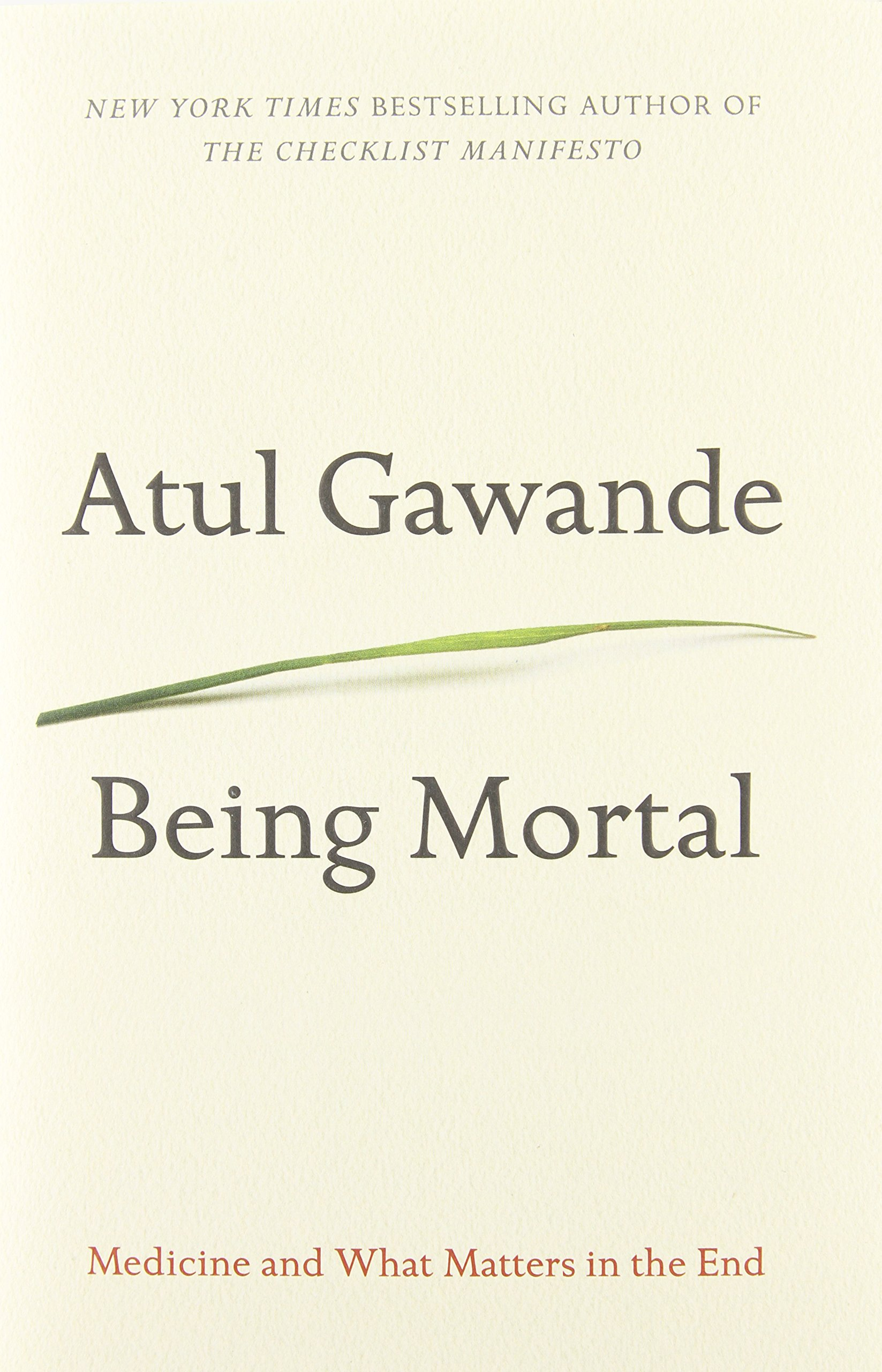 Being Mortal: Atul Gawande: 9780385677004: Books - Amazon.ca