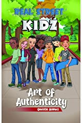 Real Street Kidz: Art of Authenticity (multicultural book series for preteens 7-to-12-years old) Kindle Edition