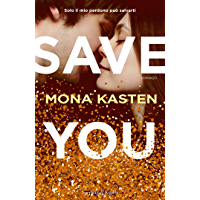Save you (versione italiana) (Italian Edition)