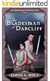 The Bladesman of Darcliff (Edgewhen Book 5)