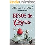 Besos de cereza (Colección Bocaditos) (Spanish Edition)