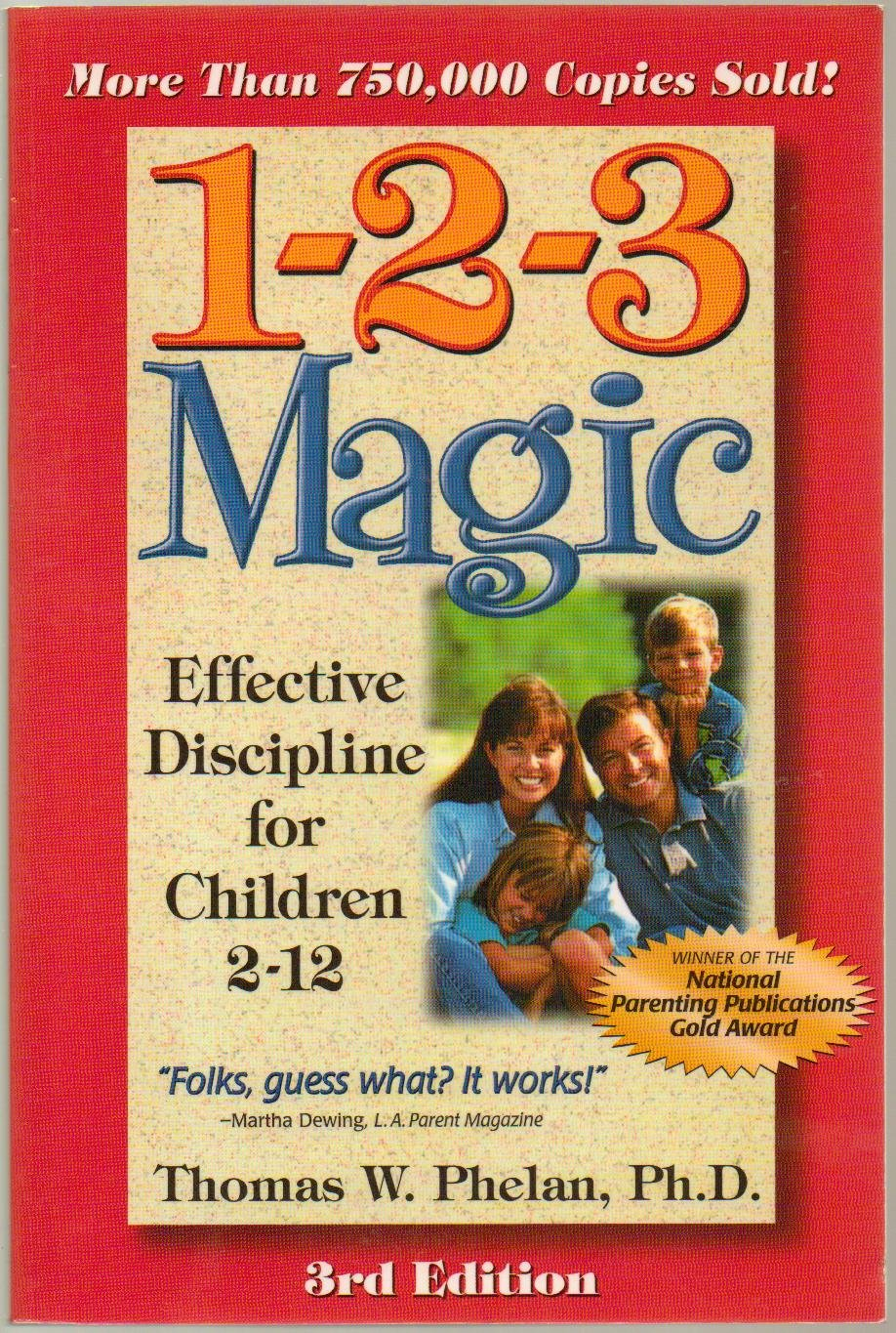 Download 1 2 3 Magic, 1-2-3 Magic - Effective Discipline for Children Ages 2-12 - 3rd Edition - Controlling Obnoxious Behavior, Encouraging Good Behavior, Strenthening Your Relationship - Paperback - THIRD Edition, 2nd Printing 2003 ebook