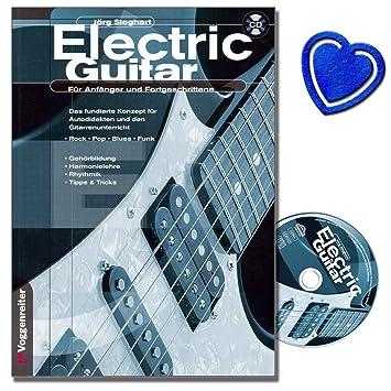 Electric Guitar (+ CD) – La Guitarra Escuela para principiantes y tanto para Incluso