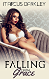 Falling From Grace (No Longer a Lady Book 1)