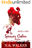 Spencer Cohen Series, Book One (The Spencer Cohen Series 1) (English Edition)