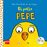 El Pollo Pepe/ Pepe the Chicken