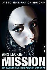 Die Mission: Roman (Die Maschinen - Universum 2) (German Edition) Kindle Edition