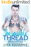 The Invisible Thread (The Unbreakable Thread Book 2)