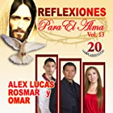 """ALEX EL GENIO LUCAS """" REFLEXIONES PARA EL ALMA VOL. 13 """""""