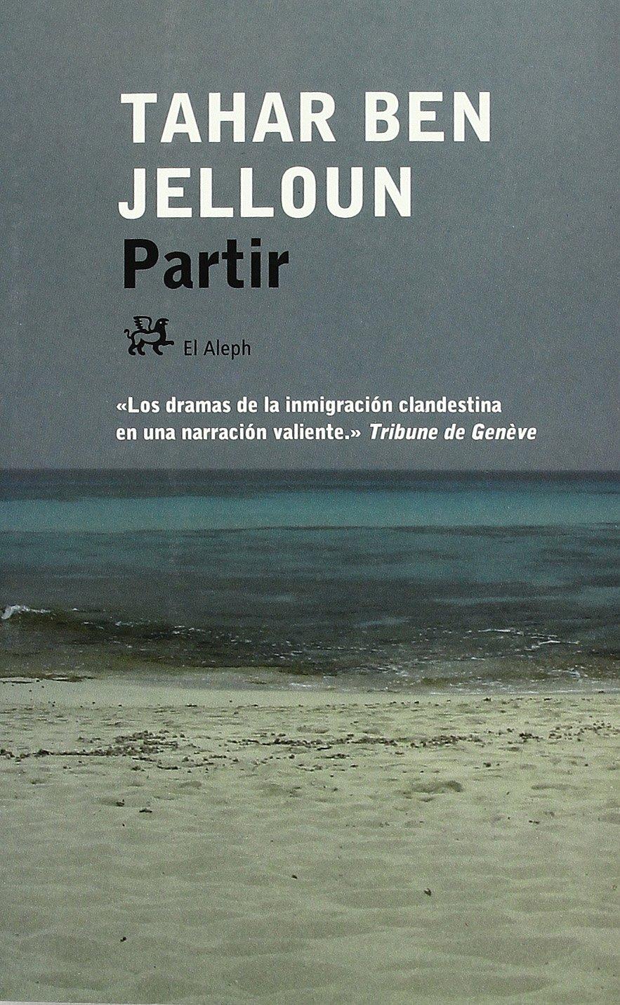 Partir [Perfect Paperback] by BEN JELLOUN, TAHAR pdf epub