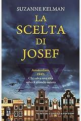 La scelta di Josef (Italian Edition) Kindle Edition