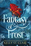 Fantasy of Frost (The Tainted Accords) (Volume 1)