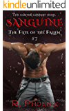 Sanguine: (The Fate of the Fallen #7)