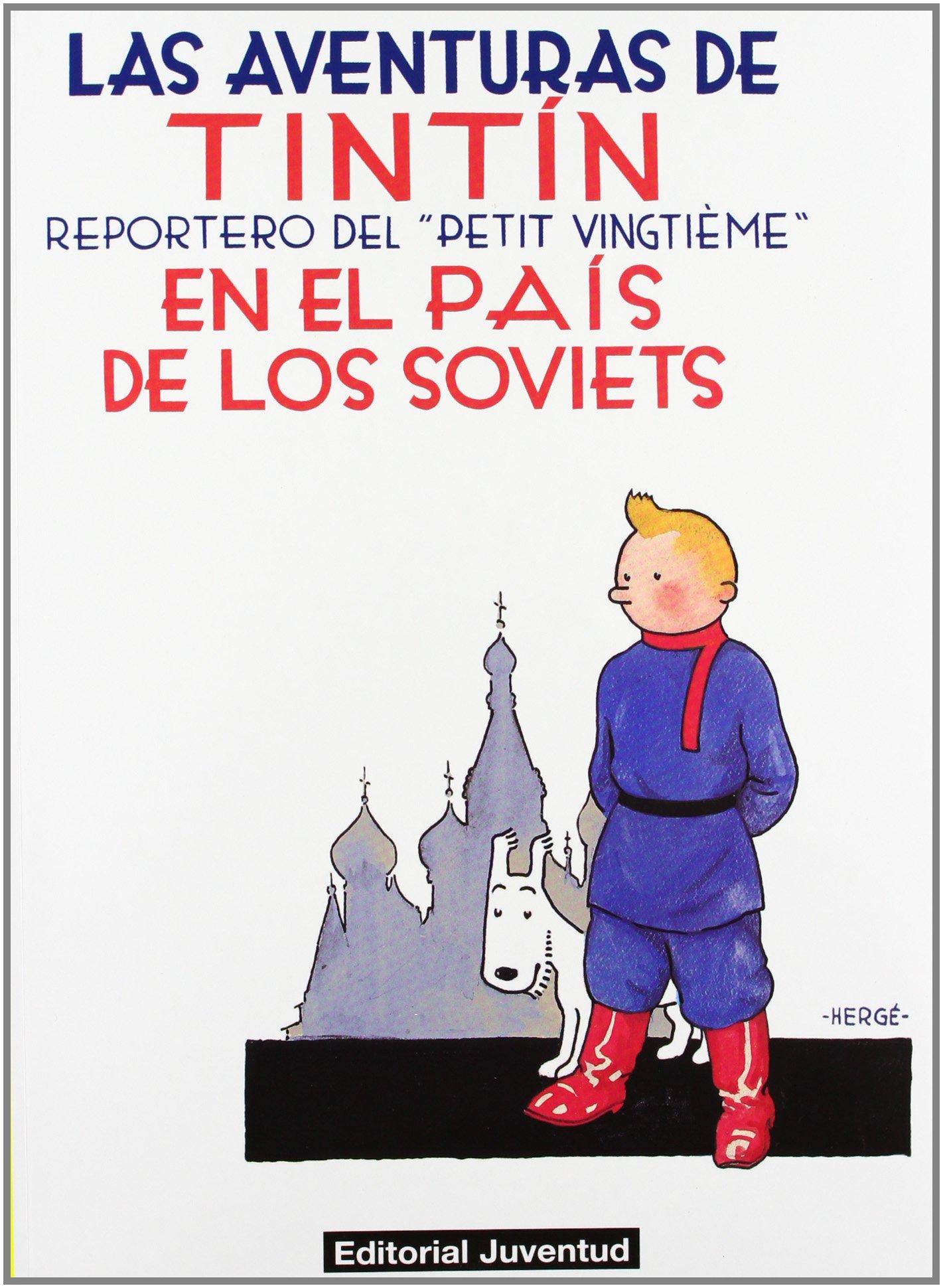 Álbum Las aventuras de Tintín Tintín en el país de los Soviets Español