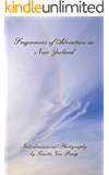 Frequencies of Adventure in New Zealand: Interdimensional Photography