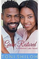 Grace Restored: A Freedom Lake Novel Kindle Edition