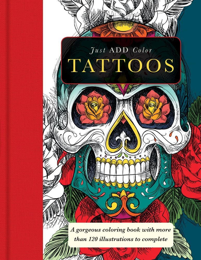 amazoncom just add color tattoos 9781438007625 carlton publishing group books - Tattoo Coloring Book