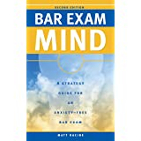 Bar Exam Mind: A Strategy Guide for an Anxiety-Free Bar Exam (Pass the Bar Exam Book 3)
