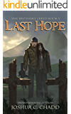 Last Hope (The Brother's Creed Book 5)