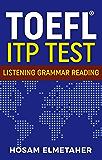 TOEFL  ITP TEST: Listening, Grammar &  Reading (TOEFL ® ITP TEST Book 1) (English Edition)