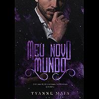 Meu novo mundo: Trilogia segredos sombrios