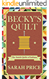 Becky's Quilt: The Amish Quilts of Indiana