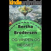Og vinden og hegnet (Danish Edition)