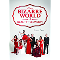 The Bizarre World of Reality Television (English Edition)
