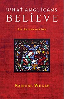 What Episcopalians Believe: An Introduction