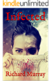 Infected (Killing the Dead Book 16)