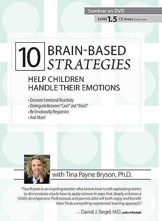 Amazon.com: 10 Brain-Based Strategies: Help Children Handle Their ...