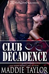 Club Decadence Kindle Edition