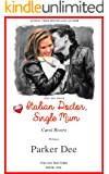Italian Doctor, Single Mum (Italian Doctors Book 1) Dishy Doc Series