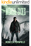 Mortal Skies: A Science Fiction Horror Novel
