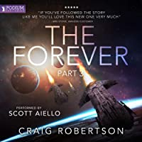 The Forever, Part III: The Forever, Book 3