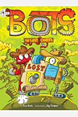 The Lost Camera (Bots Book 8) Kindle Edition