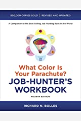 What Color Is Your Parachute? Job-Hunter's Workbook, Fourth Edition Paperback