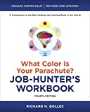 What Color Is Your Parachute?: Job-Hunter's Workbook