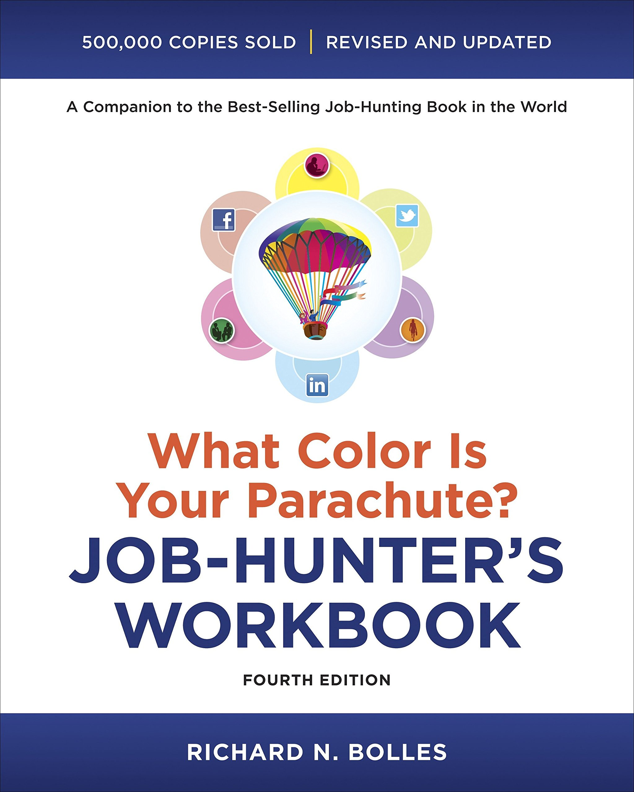 What Color Is Your Parachute? Job-Hunter\'s Workbook, Fourth Edition ...