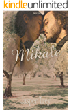 Mikale: A Prince of Pen Pal Dreams (Harris Legacy Book 3)