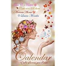 Calendar. Cuatro estaciones para el amor (Spanish Edition) Feb 14, 2016