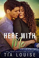 Here With Me: A best friend's older brother, second-chance romance (Fight for Love Book 3) Kindle Edition