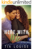 Here With Me: A best friend's older brother, second-chance military romance (stand-alone)