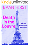 Death in the Louvre (A Paris Booksellers Mystery Book 2)