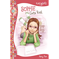 Sophie Gets Real (Faithgirlz Book 12)